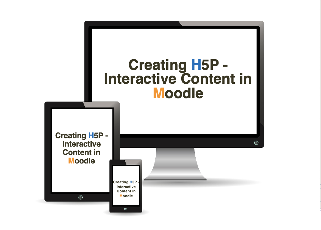 Creating H5P - Interactive Content in Moodle